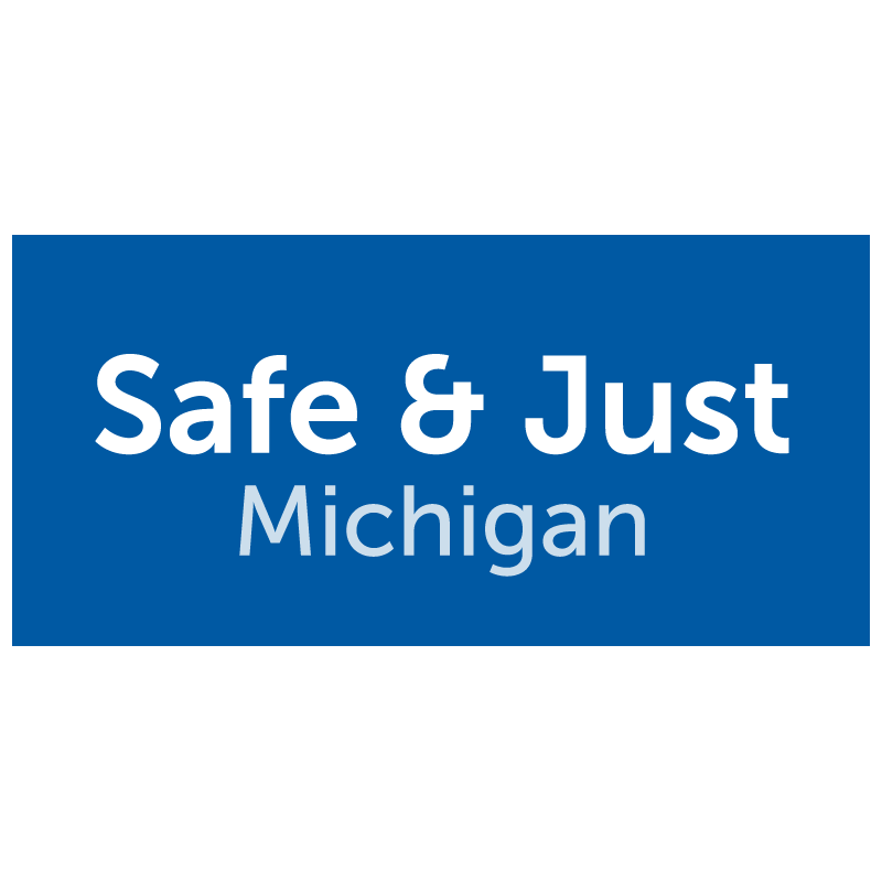 Safe And Just Michigan